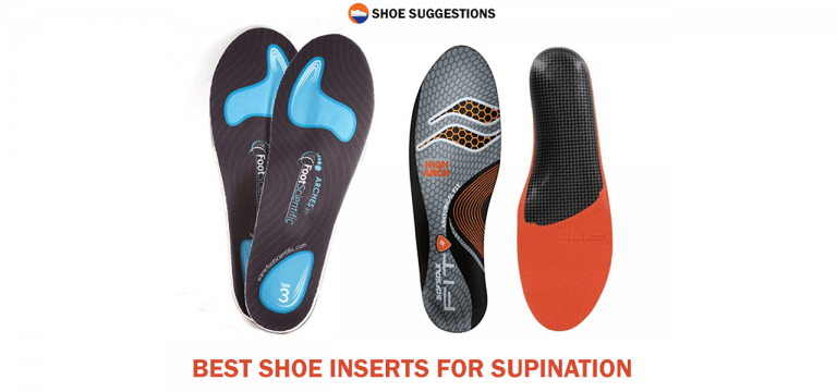 Best Shoes inserts for Supination