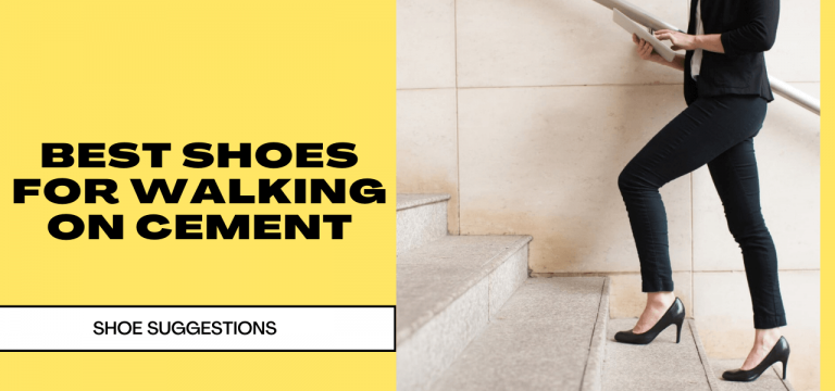 BEST SHOES FOR WALKING ON CEMENT
